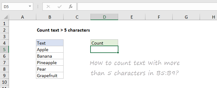 How to count cells with more than 5 characters?