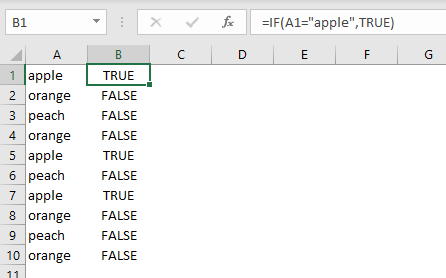 "IF example - if A1 equals ""apple"""