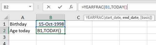 B1 for start date, the TODAY function to supply end date