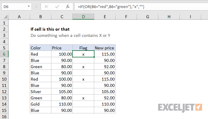 Excel formula: If cell is this OR that