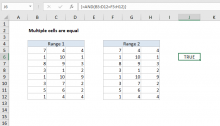 Excel formula: Multiple cells are equal